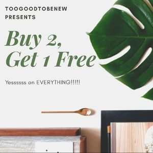 BUY 2 GET 1 FREE EVERYTHING ALL THE TIME! SALE!